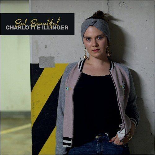 Charlotte Illinger - But Beautiful (2018) Full Album