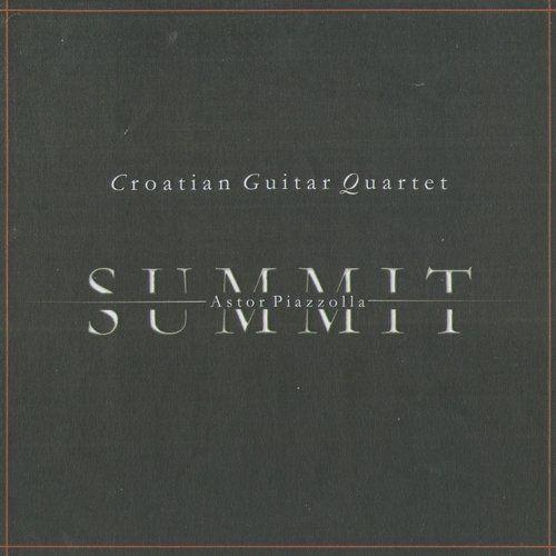 Croatian Guitar Quartet - Astor Piazzolla: Summit (2005) Full Album