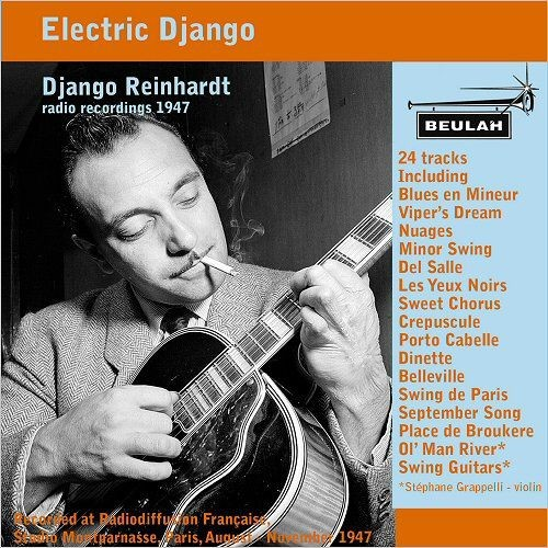 Django Reinhardt - Electric Django: Radio Recordings 1947 (2018) Full Album