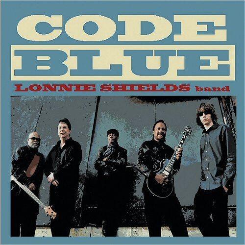 Lonnie Shields Band - Code Blue (2017) Full Album