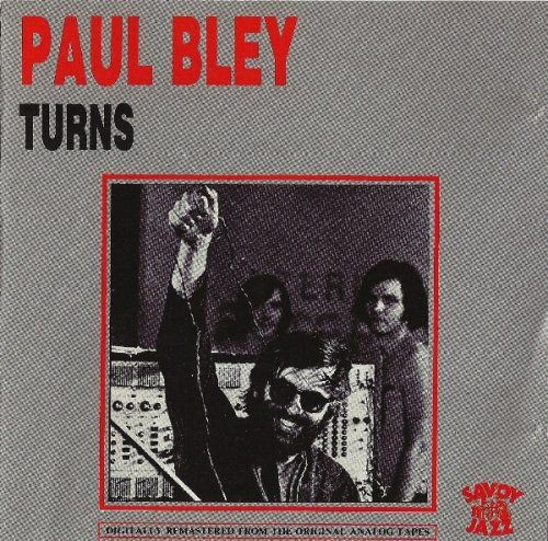 Paul Bley - Turns (1964) Full Album