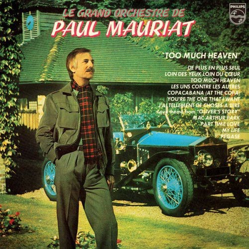 Le Grand Orchestre de Paul Mauriat - Too Much Heaven - 1979, FLAC [24/192] [LP] Full Album