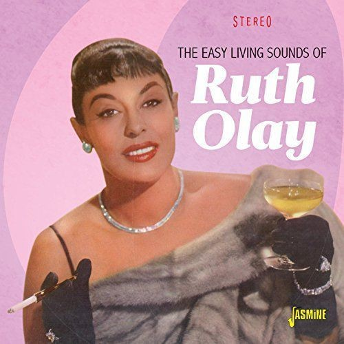 Ruth Olay - The Easy Living Sounds of Ruth Olay (2018) Full Album