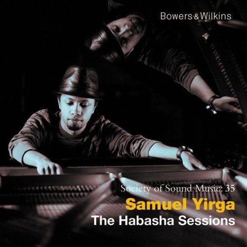 Samuel Yirga - The Habasha Sessions (2011) Full Album