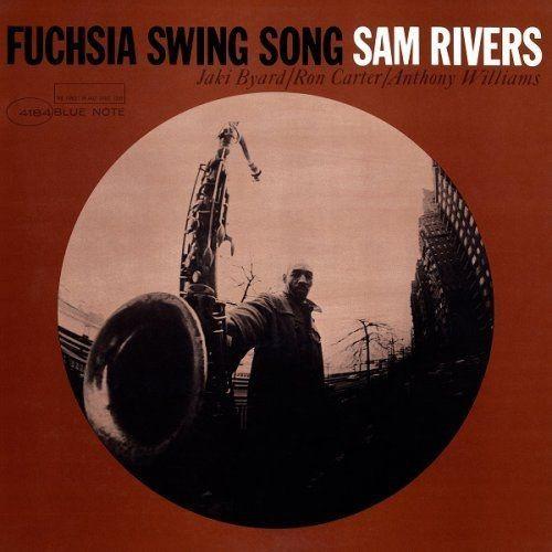 Sam Rivers - Fuchsia Swing Song (1964/2016) [HDTracks] Full Album