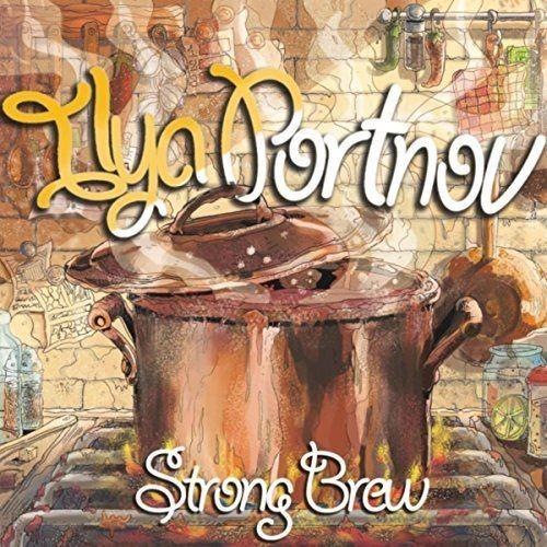 Ilya Portnov - Strong Brew (2017) Full Album