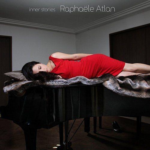 Raphaële Atlan - Inner Stories Full Album