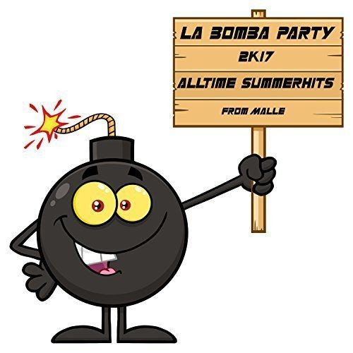 VA - La Bomba Party (2k17) (2017) Full Album