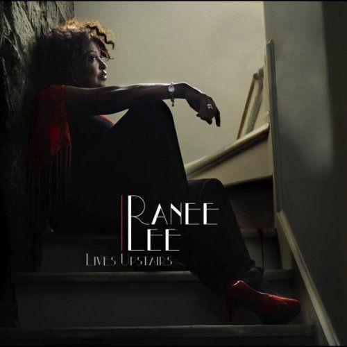 Ranee Lee - Ranee Lee Lives Upstairs - 320kbps Full Album