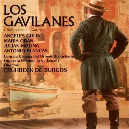 Rafael Fruhbeck De Burgos - Jacinto Guerrero: Los Gavilanes Full Album