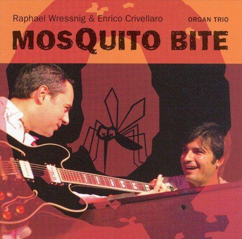 Raphael Wressnig & Enrico Crivellaro - Mosquito Bite - 320kbps Full Album